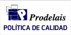 Prodelais - Política de calidad